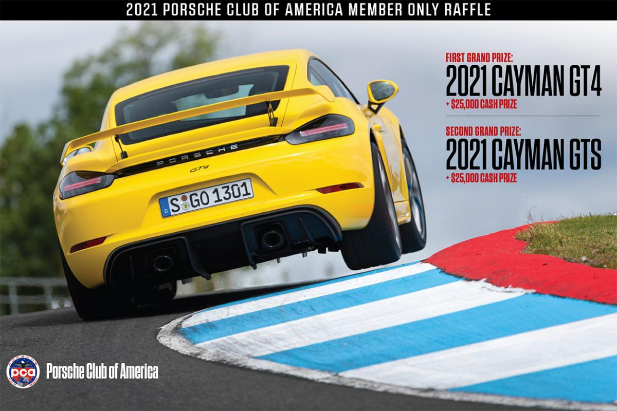 Porsche Club of America - Enter the Spring 2021 Member Only Raffle for a chance to win a Porsche 718 Cayman GT4 or 718 Cayman GTS 4.0